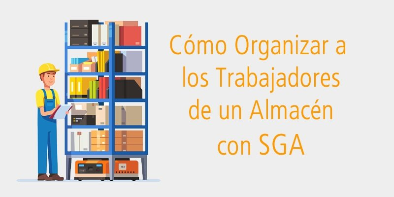 organizar_trabajadores_sga