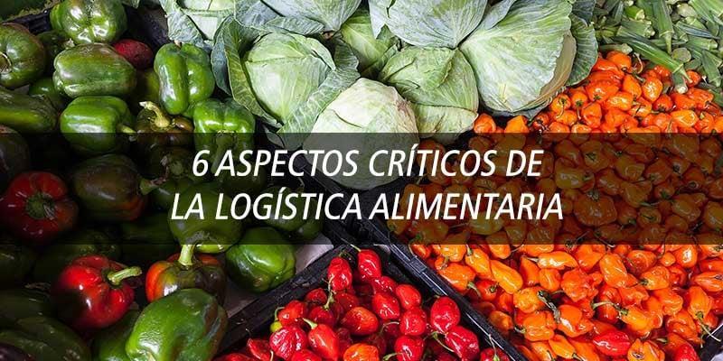 aspectos_criticos_logistica_alimentaria