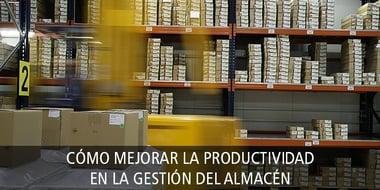 como_mejorar_productividad_almacen