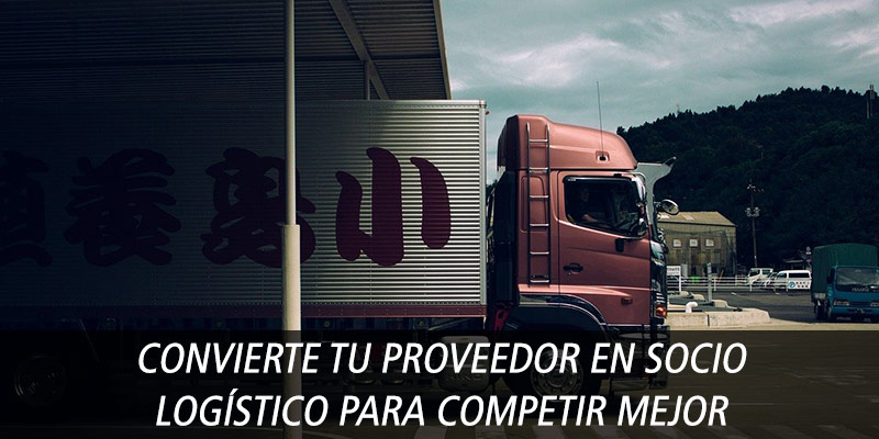 convierte proveedor socio logistico