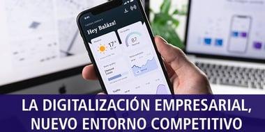 digitalizacion_empresarial_nuevo_entorno_competitivo