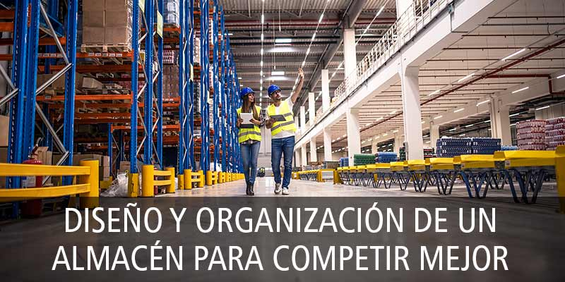 diseno_organizacion_almacen_competir_mejor