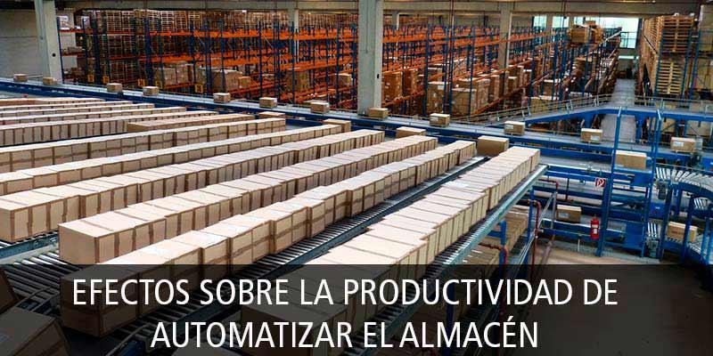 efectos productividad automatizar almacen