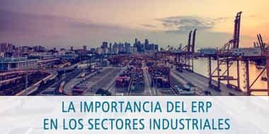 importancia del erp en los sectores industriales