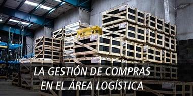 la gestion de compras en la logistica