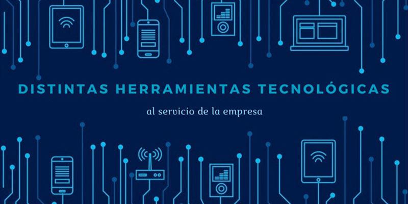 Distintas Herramientas Tecnológicas Al Servicio De La Empresa