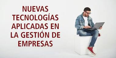 nuevas_tecnologias_aplicadas_gestion_empresas