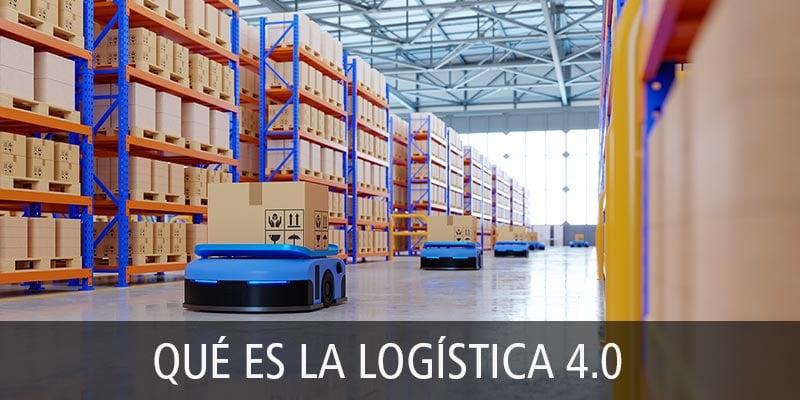 que es logistica 4.0