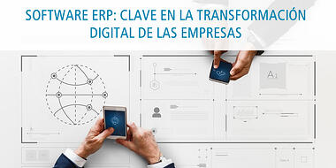software erp clave en la transformacion digital