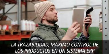 trazabilidad maximo control productos erp