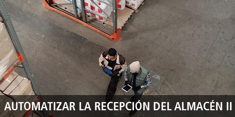 Cadena de suministro: automatización del almacén (II)