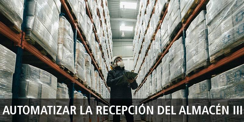 Cadena de suministro: automatización del almacén (III)