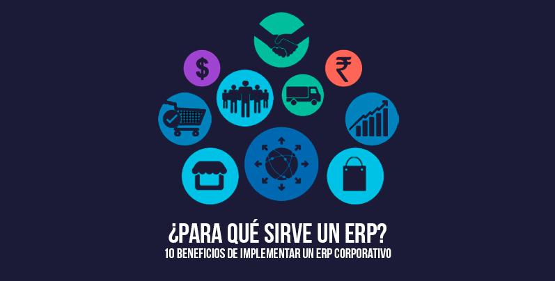 10 beneficios de la implantación de una solución ERP en tu empresa