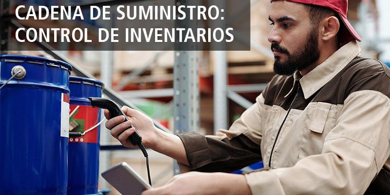 Cadena de suministro: control de inventarios