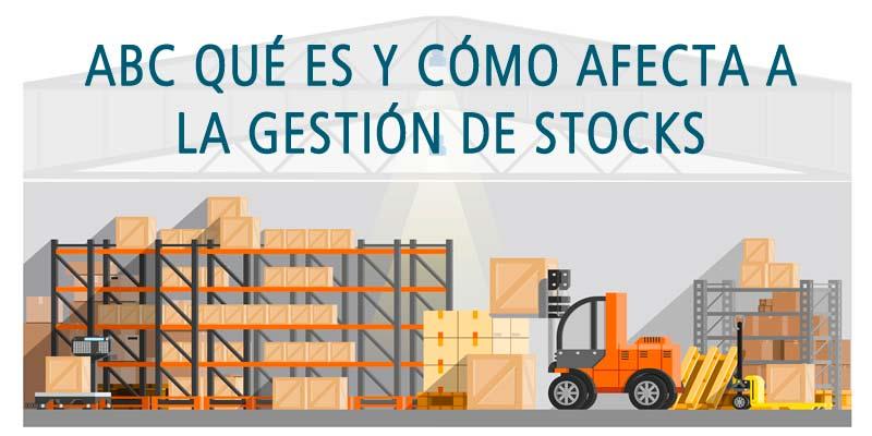 ABC QUÉ ES Y CÓMO AFECTA A LA GESTIÓN DE STOCKS