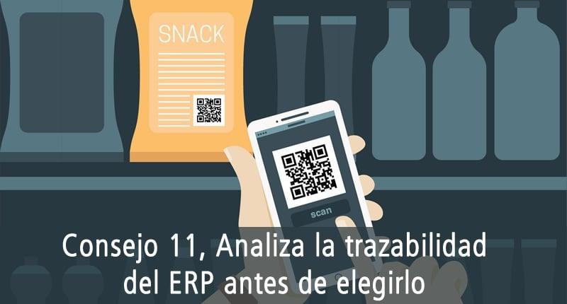 CONSEJO 11, ANALIZA LA TRAZABILIDAD DEL ERP ANTES DE ELEGIRLO