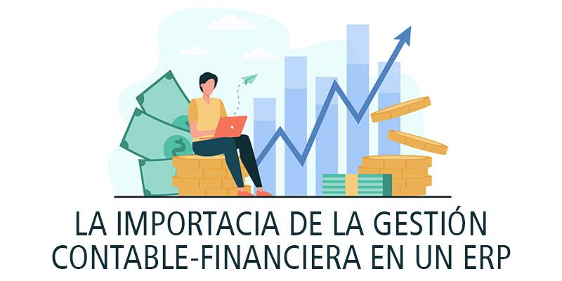 LA IMPORTACIA DE LA GESTIÓN CONTABLE - FINANCIERA EN UN ERP