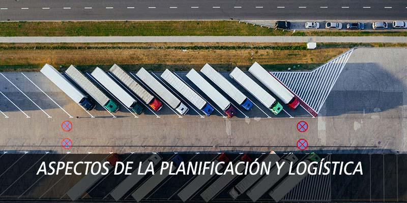 Aspectos de la Planificación y Logística