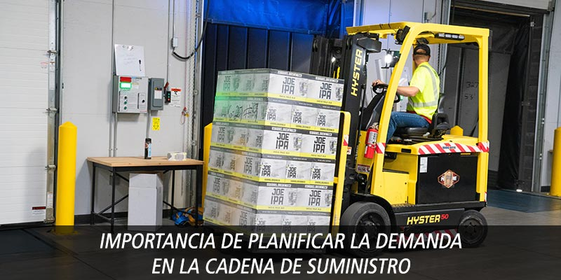 IMPORTANCIA DE PLANIFICAR LA DEMANDA EN LA CADENA DE SUMINISTRO