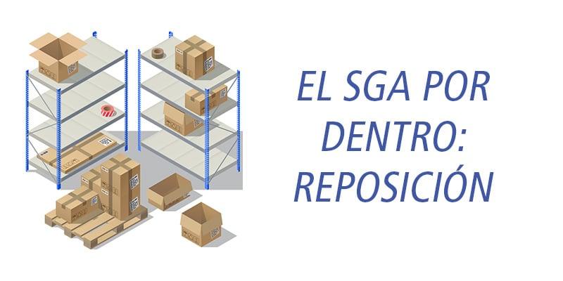 La reposición en la gestión avanzada de almacenes (sga - wms)
