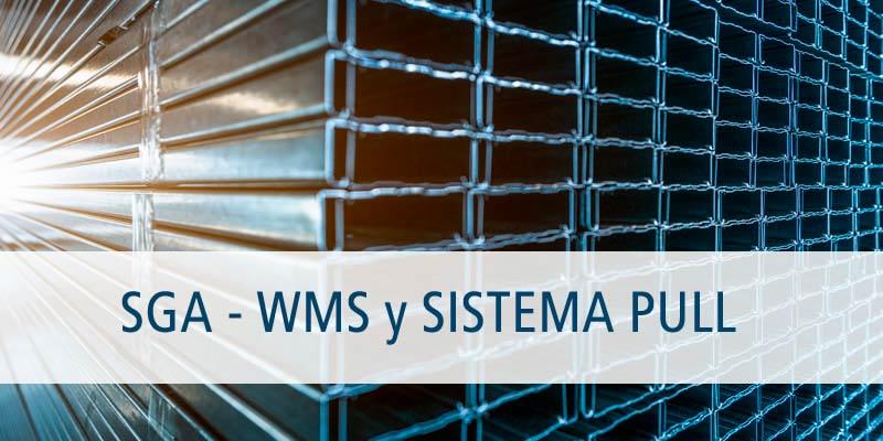 EL SISTEMA PULL EN LA GESTIÓN AVANZADA DE ALMACENES (SGA - WMS)